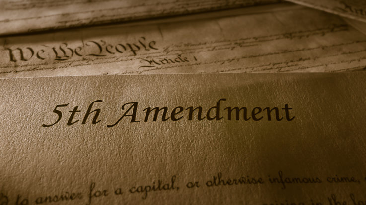A Look at the Fifth Amendment and Why It is Key to Our Justice System